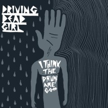 "Visuel de l'album  ""I think the drums are good"" de Driving Dead Girl"