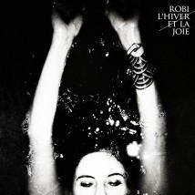 L'Hiver et la Joie (éd. Vinyle)
