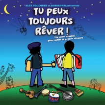 Tu Peux Toujours Rêver artwork
