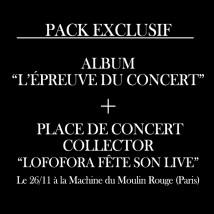 L'épreuve du concert - pack exclusif CD + place de concert