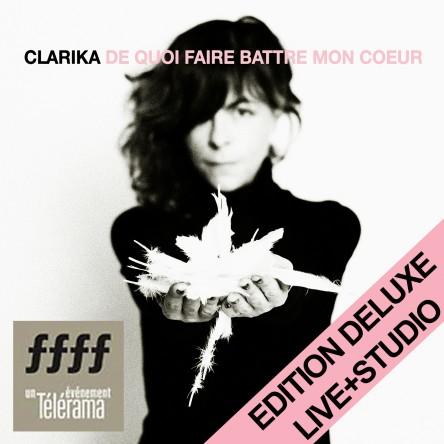 De quoi faire battre mon coeur (édition Deluxe studio+live)