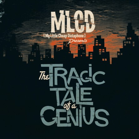 The Tragic Tale of a Genius (edition digipack)