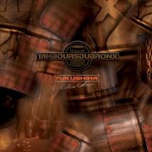 "Visuel de l'album ""Fukushima, mon amour"" (CD+DVD ed. digipack) des Tambours du Bronx"
