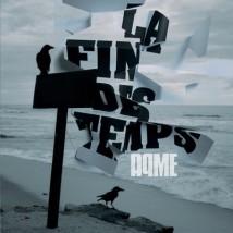 La Fin des Temps (edition CD + DVD making of)