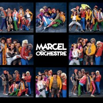 Marcel et son orchestre - Si t'en reveux y'en re n'a