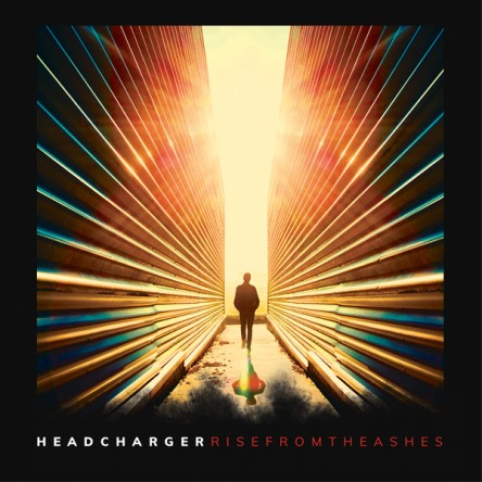 Headcharger - Rise From The Ashes (édition digipak)